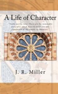 jrmiller-lifeofcharacter